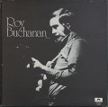 Roy Buchanan ロイ・ブキャナン / A Street Called Straight